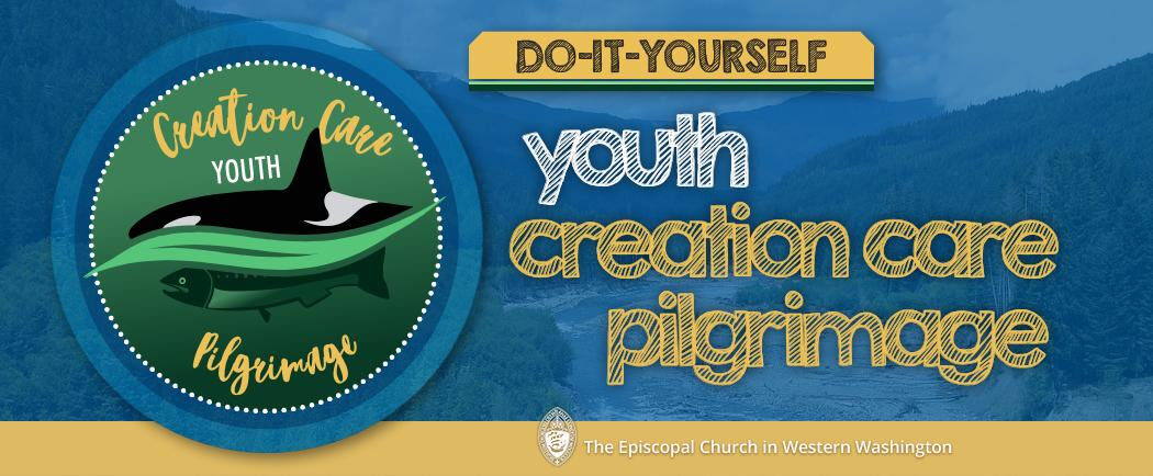 Youth Creation Care Pilgrimage